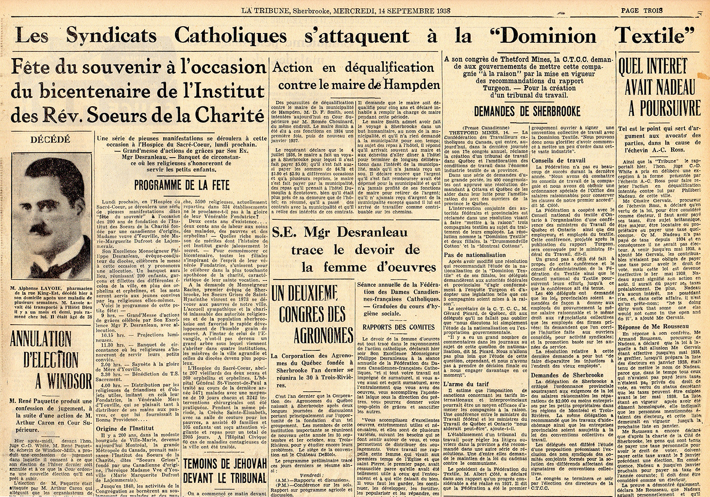 La CTCC est très impliquée dans les grèves qui touchent plusieurs usines de la Dominion Textile un peu partout au Québec en 1937, dont à Sherbrooke.